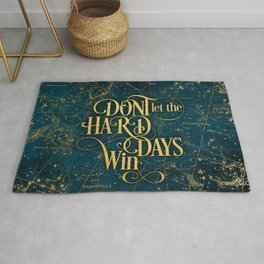 Don't Let The Hard Days Win Rug