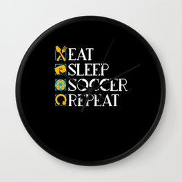 Eat Sleep Soccer - Gift Wall Clock