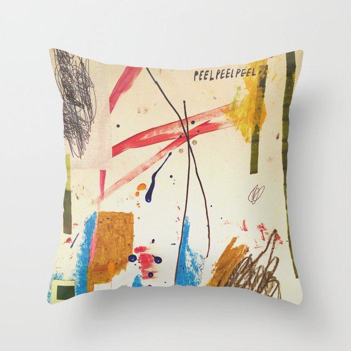 Peel Peel Peel Throw Pillow