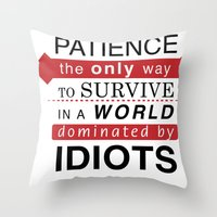 typo Throw Pillows featuring Patience Typo by gac714
