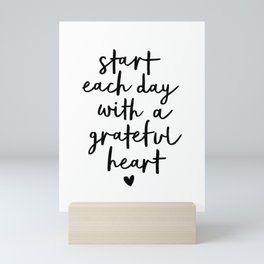 Start Each Day With a Grateful Heart black and white typography minimalism home room wall decor Mini Art Print