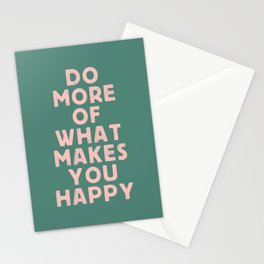 Do More of What Makes You Happy pink peach and green inspirational typography motivation quote Stationery Cards
