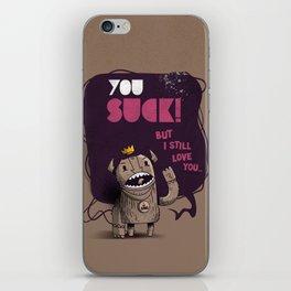 You suck! iPhone Skin