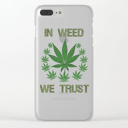 In Weed We Trust Graphic T-shirt Clear iPhone Case
