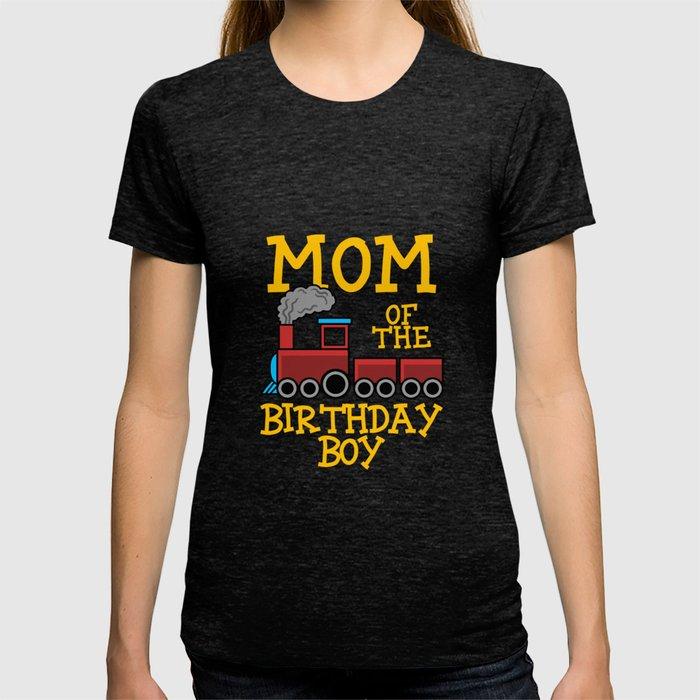 Train Birthday Boy Mom Party Apparel T Shirt