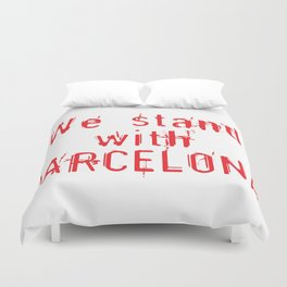 We stand with Barcelona Duvet Cover