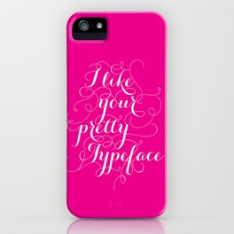 Pretty Typeface. iPhone Case