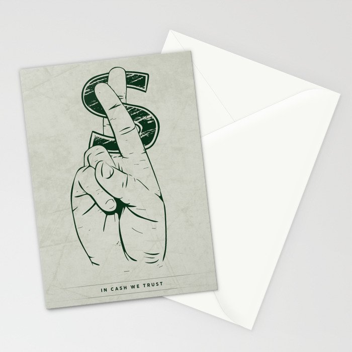 In Cash We Trust. Stationery Cards