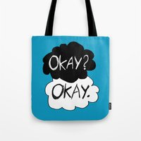okay Tote Bags featuring Okay? Okay.  by Tangerine-Tane