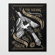 The Thieving Magpie Canvas Print