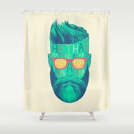 He That Hath No Beard Shower Curtain