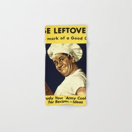 USE LEFTOVERS - MARK of a GOOD COOK - STUDY YOUR 'ARMY COOK' for RECIPES, IDEAS Hand & Bath Towel