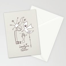 Sometimes is not Forever Stationery Cards