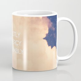 Love Mercy - Micah 6:8 Coffee Mug