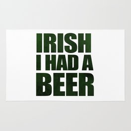 Irish I Had A Beer Rug