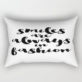 smiles are always in fashion Rectangular Pillow