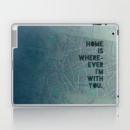 Home is with You Laptop & iPad Skin