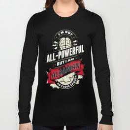 All Powerful Long Sleeve T-shirt