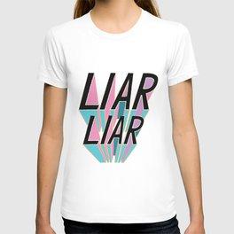 Liar, Liar T-shirt