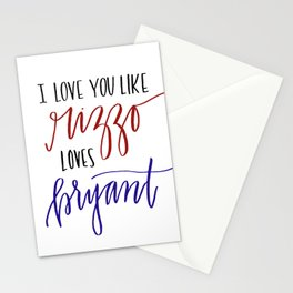 Love You Like Rizzo/Bryant Stationery Cards