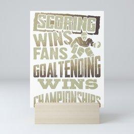 Ice Hockey Goalie Scoring Wins Fans Goaltending Wins Championships Mini Art Print