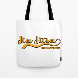 Jiu Jitsu Hobby MMA tournament defense gift Tote Bag