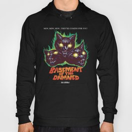 Basement Of The Damned Hoody