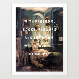 freedom, books, flowers and the moon Art Print