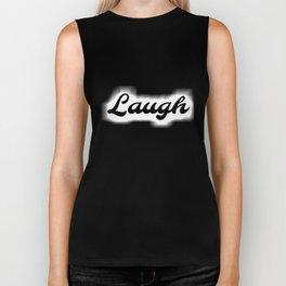 Laugh Biker Tank