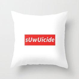 sUwUicide 2 Throw Pillow