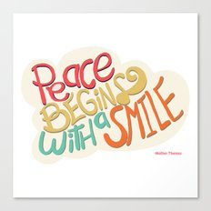 Peace begins with a smile Canvas Print