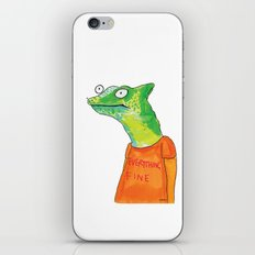 Everything Fine iPhone Skin