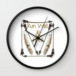 Run Wild and Free Graphic Arrow T-shirt Wall Clock