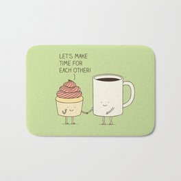 Let's make time for each other! Bath Mat