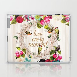 Love every Moment Laptop & iPad Skin