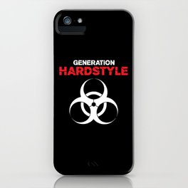 Generation Hardstyle Music Quote iPhone Case