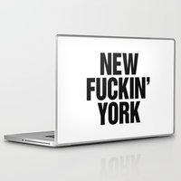 tupac Laptop & iPad Skins featuring New Fuckin York by Text Guy