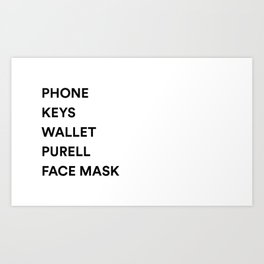 Phone Keys Wallet Purell Art Print