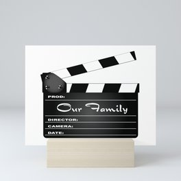 Our Family Clapperboard Mini Art Print