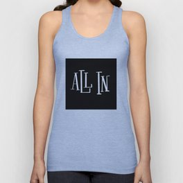 All In: black Unisex Tank Top