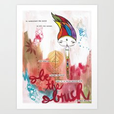 Be the Brush Bhoomie Art Print