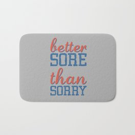 Sore or Sorry Bath Mat
