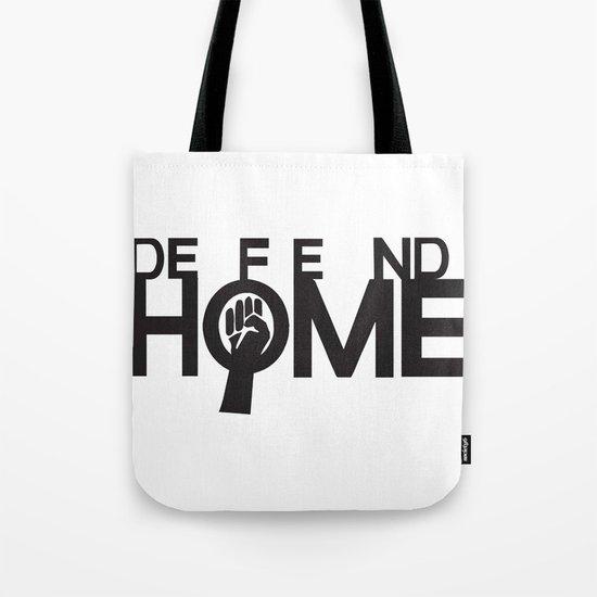Defend Home Tote Bag