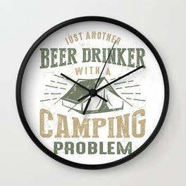 Beer Drinker With a Camping Problem Wall Clock