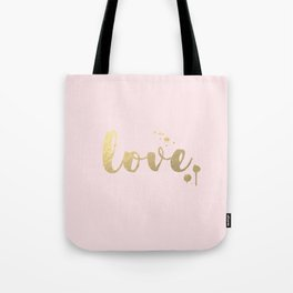 Love shine Tote Bag