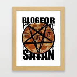 BLOG FOR SATAN Framed Art Print