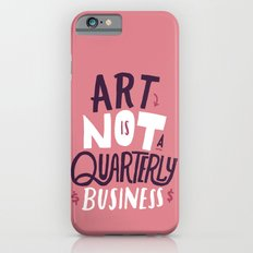 Art is Not... Slim Case iPhone 6s