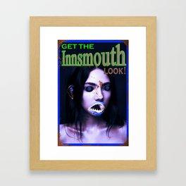 Get The Innsmouth Look Framed Art Print