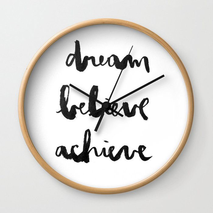 Dream Believe Achieve Wall Clock