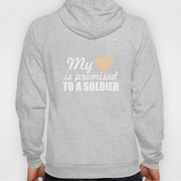 My Heart is Promised to a Soldier Graphic Military T-shirt Hoody